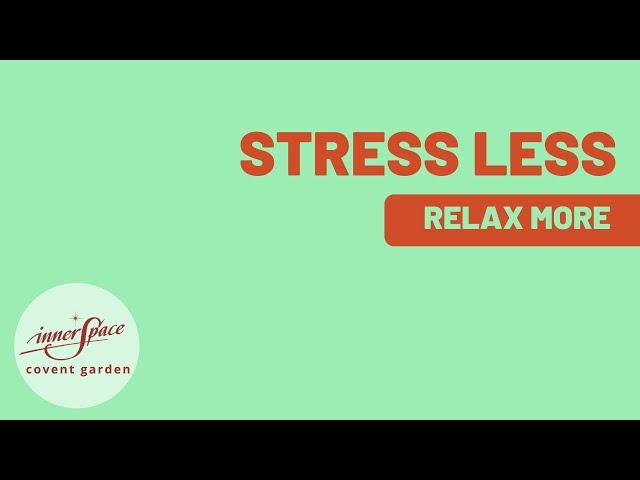 Stress Less, Relax More | Seminar
