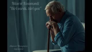"""Nüsrət Kəsəmənli """"Biri vardı, biri yox"""" (Aləmzər Hüseynova)"""