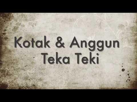Kotak & Anggun - Teka Teki [Unofficial Lyric Video]