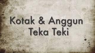 Kotak & Anggun - Teka Teki  Un Lyric Video