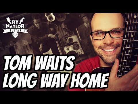 69 Mb Tom Waits Long Way Home Chords Free Download Mp3