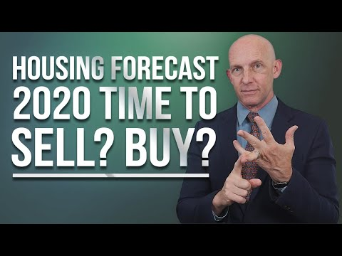 HOUSING FORECAST 2020 TIME TO SELL? BUY? - KEVIN WARD