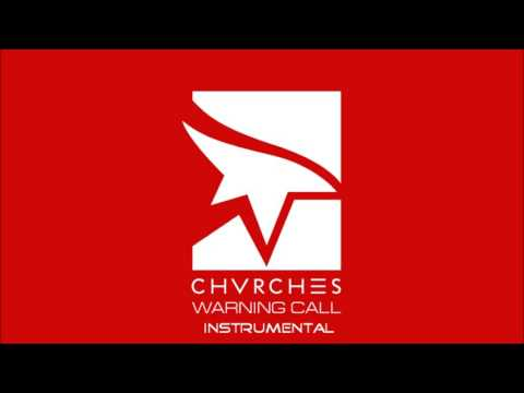 CHVRCHES - Warning Call (Instrumental) [Karaoke]
