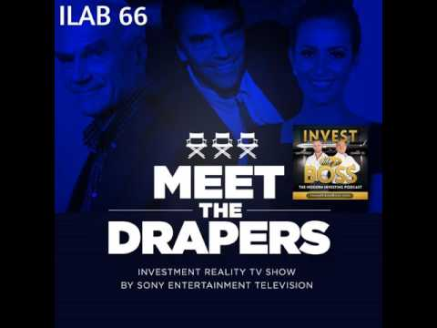66: Meet the Drapers: Invest with Tim, Bill and Jesse Draper