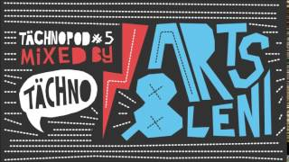TAECHNOPOD#5 - Arts & Leni (august 2014)