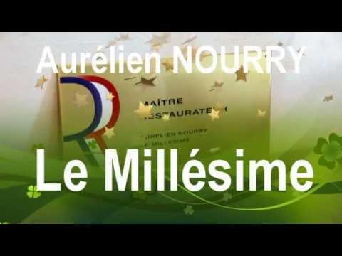 AURELIEN NOURRY ...  MAITRE-RESTAURATEUR