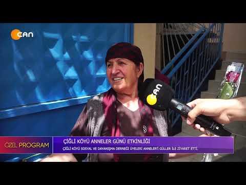 Çiğli Köyü 9 Mayıs 2021 Anneler Günü Can tv ciglikoyu com (Mehmet Kocamer (öykü production)
