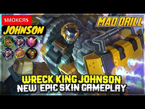 Wreck King Johnson, New Epic Skin Gameplay [ Top Global Johnson ] Sмокєяs - Mobile Legends