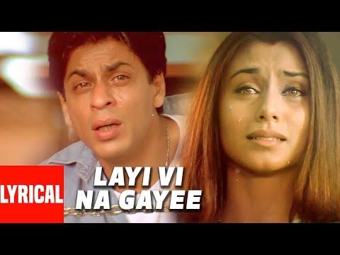 Lyrical Video: Layi Vi Na Gayi   Chalte Chalte   Sukhwinder Singh   Shah Rukh Khan, Rani Mukherjee