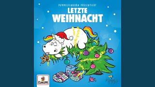 Pummeleinhorn präsentiert... Letzte Weihnacht (Last Christmas) (Remix)