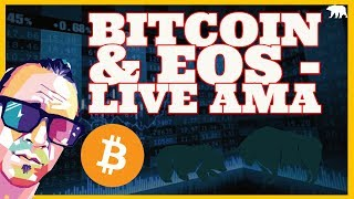 Bitcoin, LItecoin & EOS! - LIVE UPDATES W/ ASK ME ANYTHING (ARCANE BEAR)