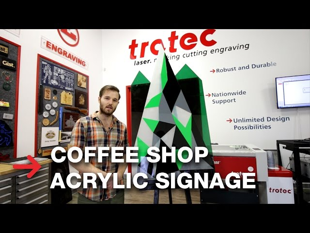 Acrylic Signage | Laser cutting acrylic sign | Trotec