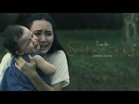 "TRAILER FILM ""SILARIANG"" THE MOVIE"
