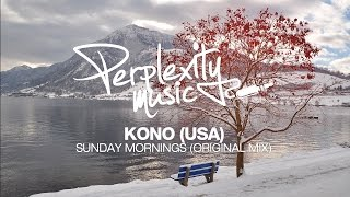 Kono (USA) - Sunday Mornings (Original Mix) [PMF021] // Free Download