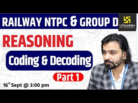 Reasoning | Coding & Decoding #1 | Railway NTPC & Group D Special Classes | By Akshay Sir