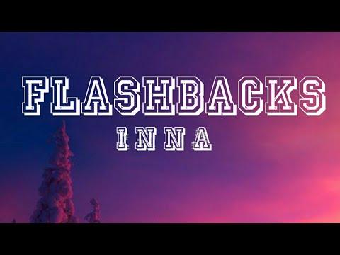 INNA - Flashbacks (Lyrics)