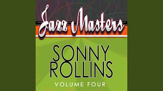 Provided to YouTube by Xelon Entertainment In a Sentimental Mood · Sonny Rollins · The Modern Jazz Quartet Jazz Masters - Sonny Rollins, Vol. 4 ℗ 2019 M&J ...