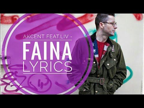 Faina-Lyrics | Akcent Feat Liv | Lyrics Video |