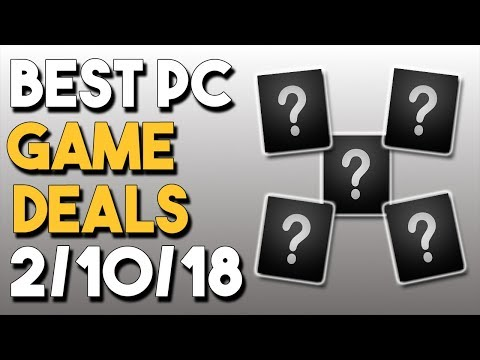 Top 5 BEST PC Game Deals of the Week 2/10/18