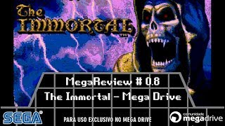 MegaReview # 0.8 - The Immortal - Mega Drive