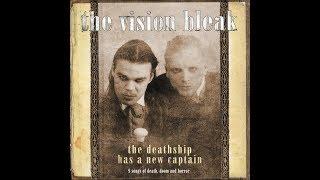 The Vision Bleak -  The Death has a new Captain (Full Album)