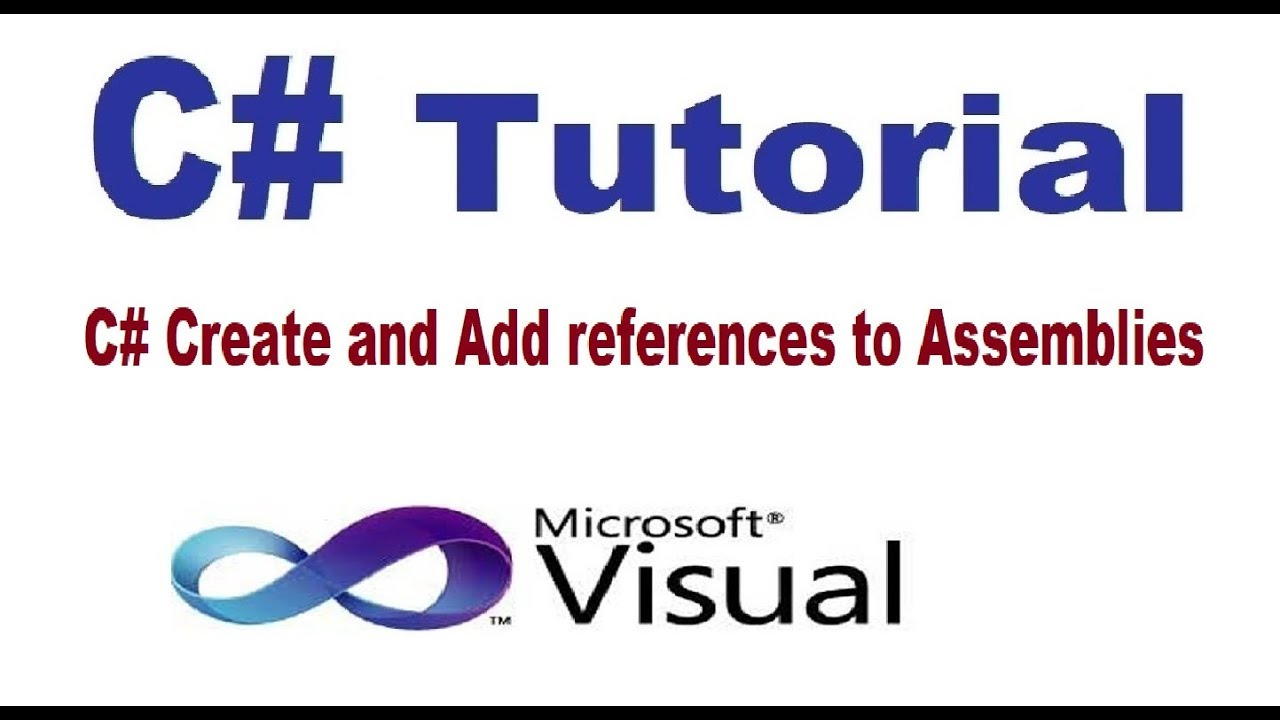 C# 6. 0 tutorial advanced 4. Register an assembly in gac youtube.