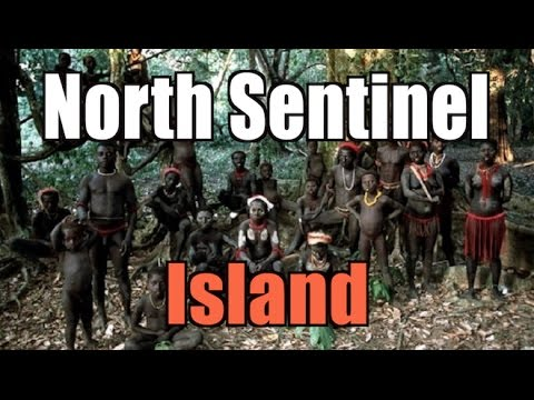North Sentinel Island: Tribe Isolated for 60,000 Years