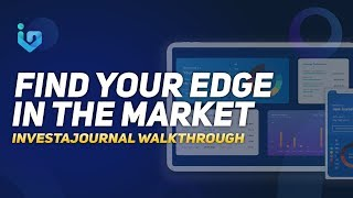 InvestaJournal Walkthrough: Improve your Trading Strategies and Find your Edge in the Market