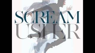 Usher - Scream (Seamus Haji Radio Mix)