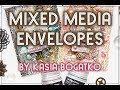Gambar cover Mixed media envelopes - by Kasia Bogatko