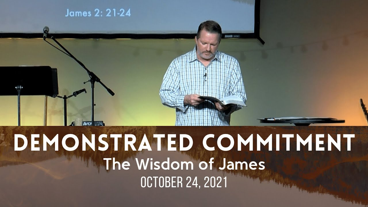 James // Demonstrated Commitment