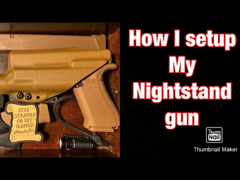Setting up a nightstand gun for the bump in the night/ home defense