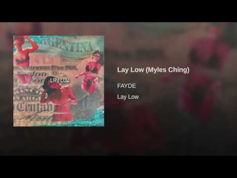 Lay Low (Myles Ching)