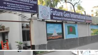 Future Gen International School (Ph. 02-9111-291) Yeasir Ahmed Milan