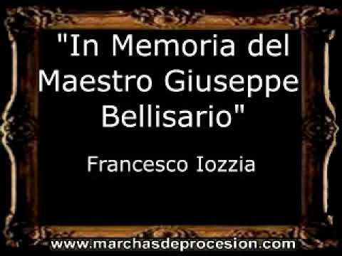 In Memoria del Maestro Giuseppe Bellisario - Francesco Iozzia [IT]