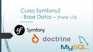 Tutorial: Base Datos en Symfony2 (Parte 1/2) [Paso a paso]