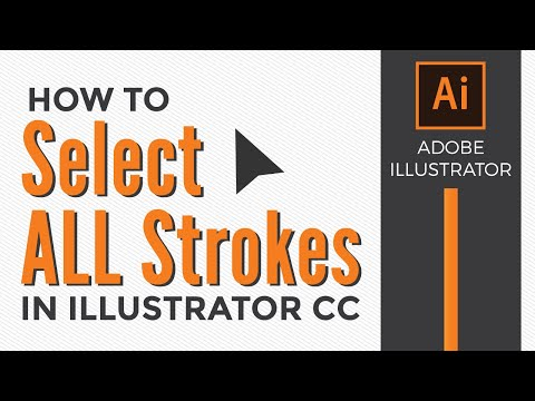 How to Select ALL Strokes in Adobe Illustrator CC 2019