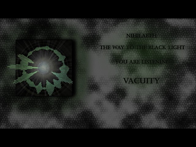 Nihilaeth - 09 - Vacuity (Ambient Electro)