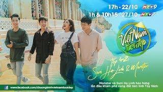 Monstar và Suni Hạ Linh hào hứng lần đầu khám phá vùng đất tâm linh Tây Ninh   VNTĐ Tập 42