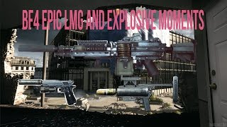 bf4 epic moments lmgs c4 and launchers