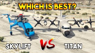 GTA 5 ONLINE : TITAN VS SKYLIFT (WHICH IS BEST?)