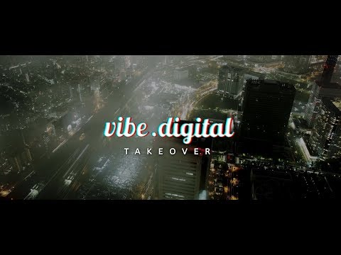 vibe.digital Takeover 5/18/18 3pm EST / 7pm GMT