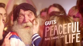 Guts - Peaceful Life feat. Lorine Chia (Official Music Video) / Rest of My Life