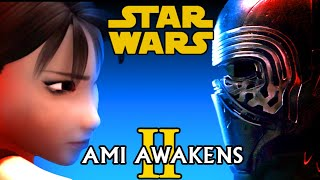 Star Wars: Ami Awakens II
