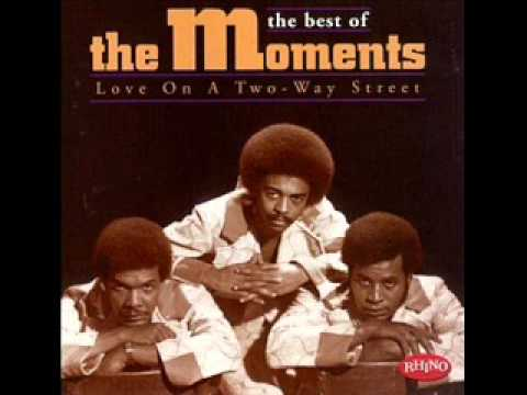 The Moments - Love On A Two Way Street.