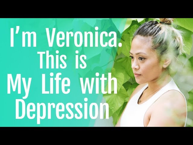 I'm Veronica. This is My Life with Depression.