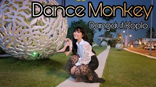 Dance Monkey (Tones and I ) Rasa Koplo by Chacha Sherly