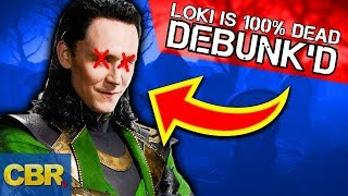 Is Marvel's Loki Actually 100% Dead? Theory Debunked
