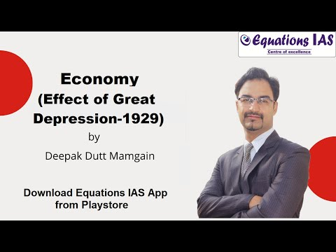 Effects of The Great Depression-1929 By Mr. Deepak Mamgain
