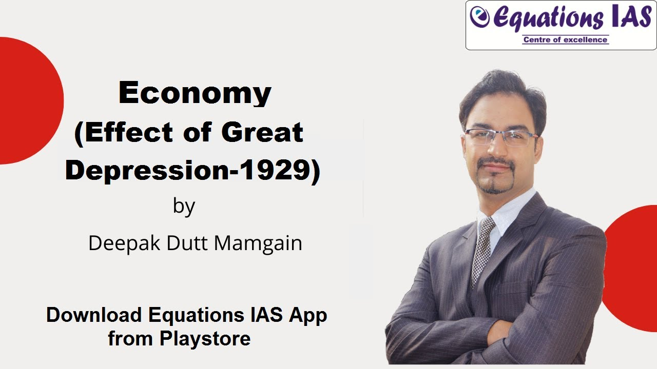 Economy | Effects of The Great Depression-1929 | By Deepak ...